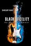 couverture Black Fidelity, Tome 3 : Au-delà de l'amour