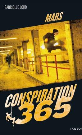 Conspiration 365 Les 14 Livres De La Serie