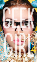 Geek Girl, Tome 4 : Sous les feux de la rampe