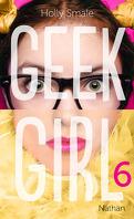 Geek Girl, Tome 6 : Geek Forever