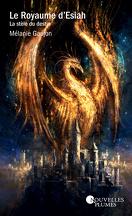 Le Royaume d'Esiah, Tome 1 : La Stèle du destin