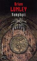 Nécroscope, Tome 2 : Vamphyri !