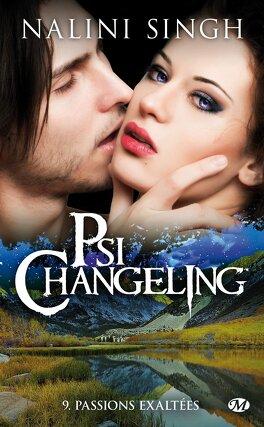 Couverture du livre : Psi-Changeling, Tome 9 : Passions exaltées