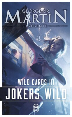 Couverture de Wild Cards, Tome 3 : Jokers Wild