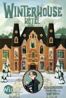 Couverture du livre : Winterhouse Hôtel, Tome 1