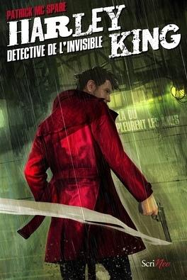 Couverture du livre : Harley King, détective de l'invisible, Tome 1 : Là où pleurent les âmes