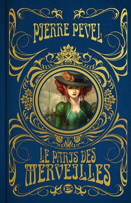 Couverture du livre : Le Paris des merveilles, Intégrale