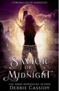 Chronicles of Midnight, Tome 5 : Savior of Midnight