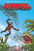 Deadpool (Marvel Now!), Tome 1 : Deadpool Président !