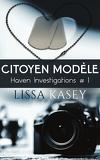 Haven Investigations, Tome 1 : Citoyen modèle