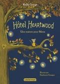Hôtel Heartwood, Tome 1 : Une maison pour Mona