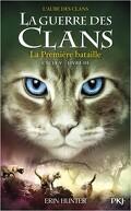 La Guerre des Clans, Cycle 5 : L'Aube des Clans, Tome 3 : La Première bataille