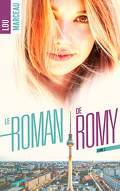 Le Roman de Romy, Tome 2