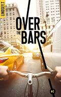 Over the bars, Tome 1