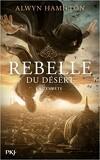 Rebelle du désert, Tome 3 : La Tempête