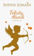 Felicity Atcock, Tome 6 + Bonus : Les anges voient rouge