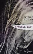 Sauvage, Baby