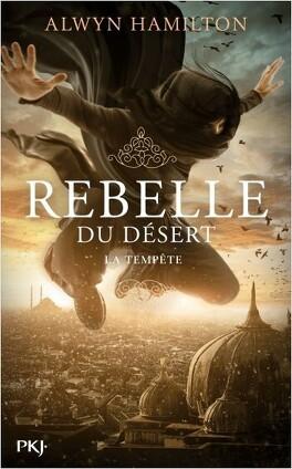 Couverture du livre : Rebelle du Désert, Tome 3 : La Tempête