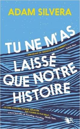 Couverture du livre : Tu ne m'as laissé que notre histoire