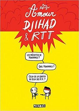 Couverture du livre : Amour, Djihad & RTT