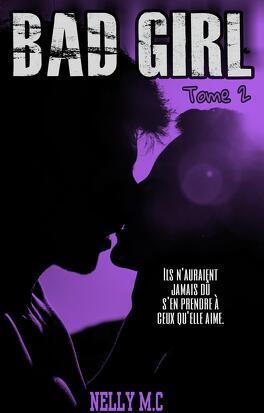 Couverture du livre : Bad Girl, Tome 2