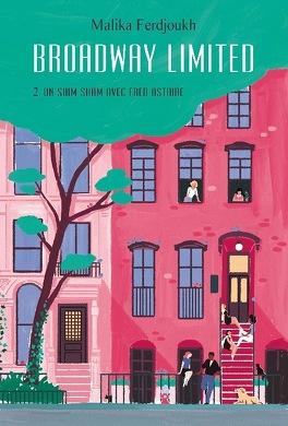 Couverture du livre : Broadway Limited, Tome 2: Un shim sham avec Fred Astaire