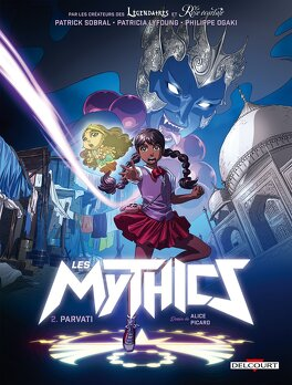 Couverture du livre : Les Mythics, tome 2 : Parvati