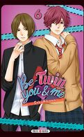 Be-Twin you and me, Tome 6