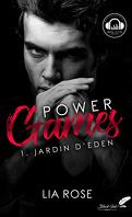 Power Games, Tome 1 : Jardin d'Eden
