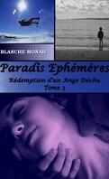Rédemption d'un Ange Déchu, Tome 3 : Paradis Éphémères