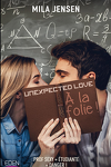 couverture Unexpected Love, Tome 1 : À la folie !