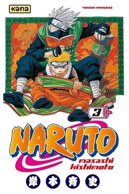 Couverture du livre : Naruto, Tome 3 : Se battre pour ses rêves !!