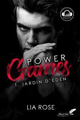 Couverture du livre : Power Games, Tome 1 : Jardin d'Eden