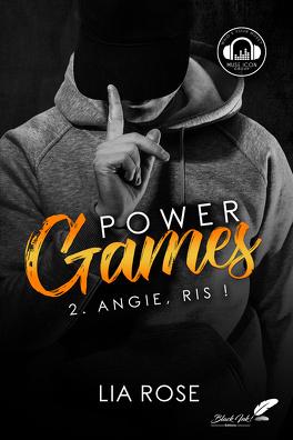 Couverture du livre : Power Games, Tome 2 : Angie, ris !