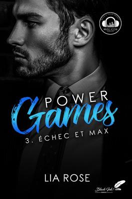 Couverture du livre : Power Games, Tome 3 : Échec et Max