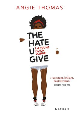 Couverture du livre : The Hate U Give - La haine qu'on donne