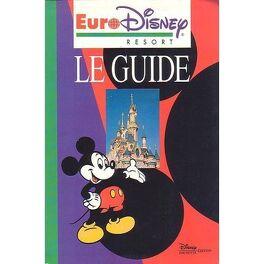 Euro Disney Resort Le Guide Livre De Pascale Dupuy Marie