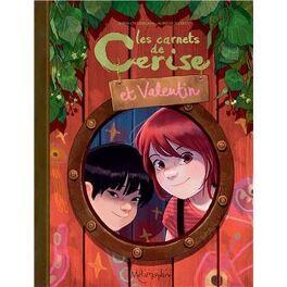 Couverture du livre : Les Carnets de Cerise et Valentin