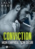 Conviction : mon emprise, ton désir
