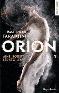 Orion, Tome 1 : Ainsi soient les étoiles