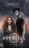 Les Immortels, Tome 1 : La Compagne