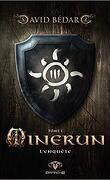 Minerun, Tome 1 : L'Enquête