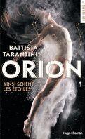 Orion, Tome 1 : Ainsi soient les étoiles - Battista Tarantini