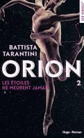 Orion, Tome 2 : Les étoiles ne meurent jamais