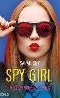 Spy Girl, Tome 1 : Mission rouge à lèvres