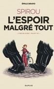 Une aventure de Spirou et Fantasio, Tome 14 : L'Espoir malgré tout - Première partie : Un mauvais départ