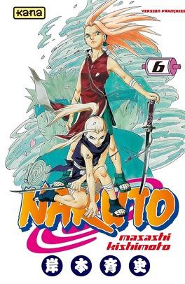 Couverture du livre : Naruto, Tome 6 : La détermination de Sakura !!