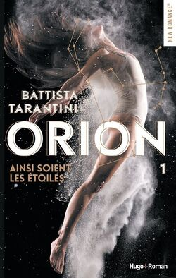 Couverture de Orion, Tome 1 : Ainsi soient les étoiles