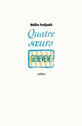 Couverture du livre : Quatre sœurs, Tome 4 : Geneviève