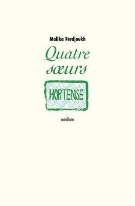 Couverture du livre : Quatre sœurs, Tome 2 : Hortense